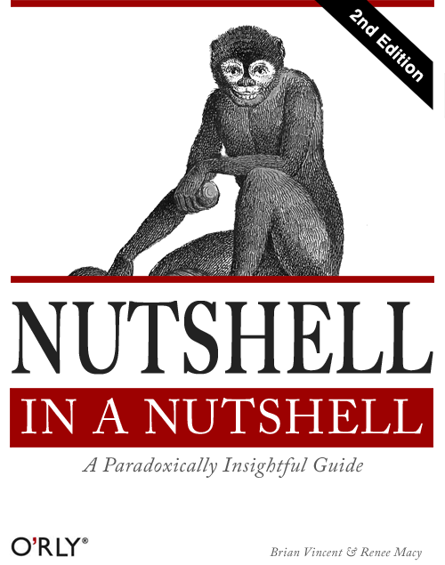 An illustration depicting a parody of an O'Reilly technology book called Nutshell in a Nutshell