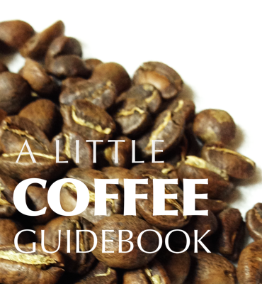 A Little Coffee Guidebook